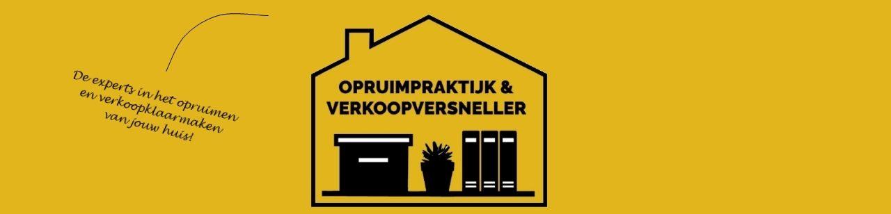 OPRUIMPRAKTIJK en VERKOOPVERSNELLER, de experts bij het opruimen en verkoopklaarmaken van jouw huis!